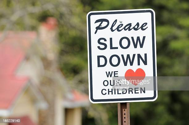 Please slow down we love our children sign