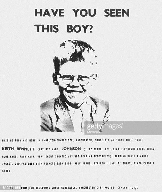 Police Missing Poster for schoolboy Keith Bennett who was last seen alive at 8pm on 16th June 1964 Child killers Ian Brady and Myra Hindley were...