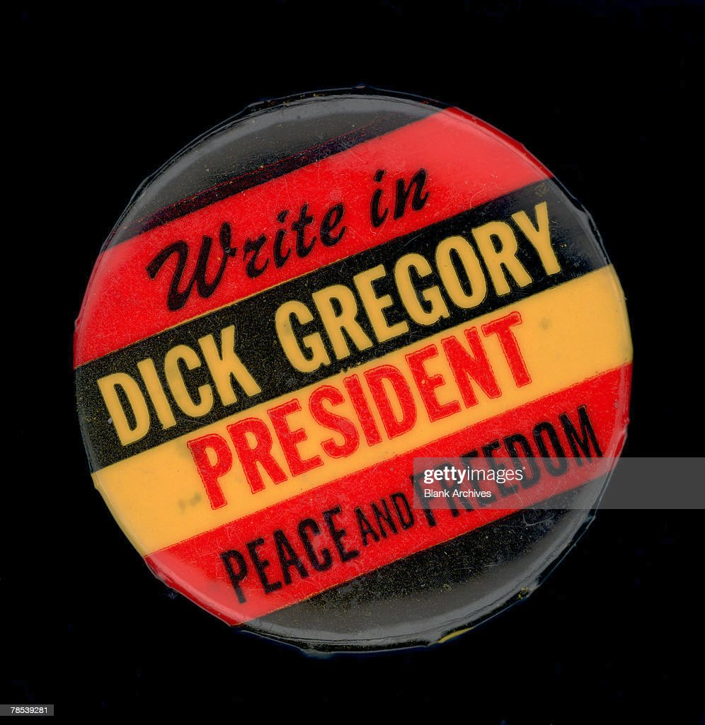 Political Campaign Button That Advocates Peace And Freedom Party Write In Candidate Dick Gregory For