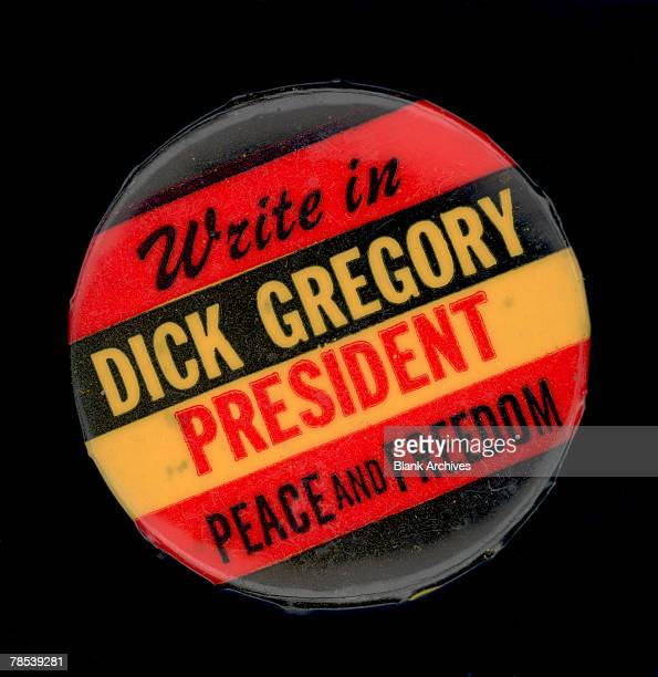 Political campaign button that advocates Peace and Freedom Party write-in candidate Dick Gregory for president in the 1968 US Presidential Election,...