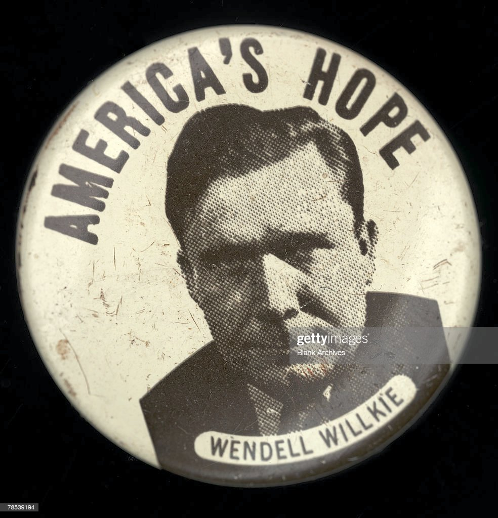 Political Campaign Button That Advocates Republican Candidate Wendell Willkie 1892