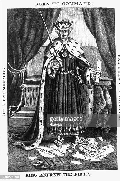 A political cartoon depicts President Andrew Jackson as King of the United States with his veto power clasped in his hand