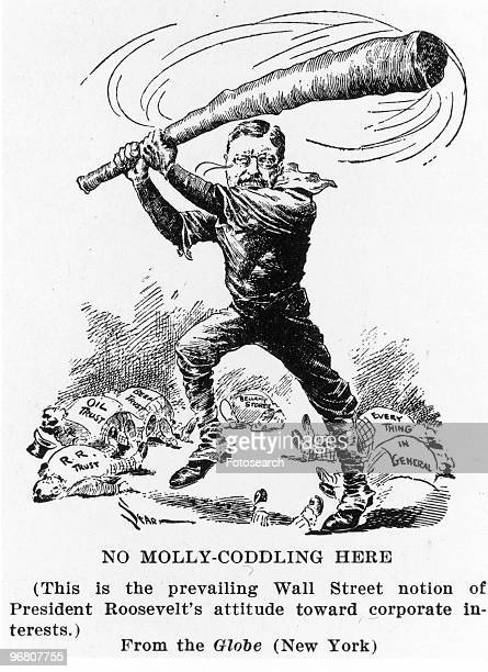 Political cartoon of President Theodore Roosevelt swinging a large bat at cowering corporate interest with caption 'NO MOLLYCODDLING HERE ' published...