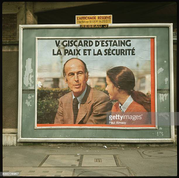 Political poster promotes the candidacy of Valery Giscard d'Estaing in the 1974 presidential elections in France The poster contains the slogan ' La...