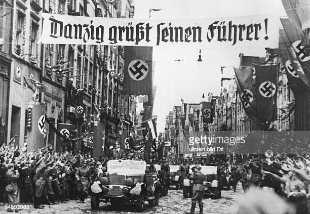 Politics Annexation Gdansk Adolf Hitler in Gdansk Published by 'Berliner Volkszeitung' Photographer PresseIllustrationen Heinrich Hoffmann