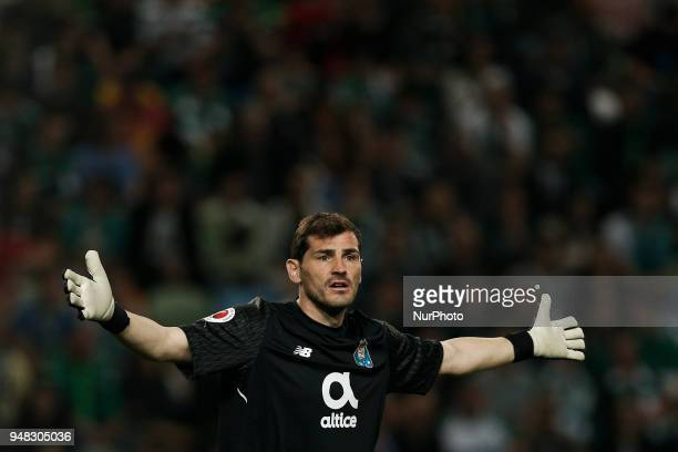Porto's goalkeeper Iker Casillas reacts during Portuguese Cup 2017/18 match between Sporting CP vs FC Porto in Lisbon on April 18 2018