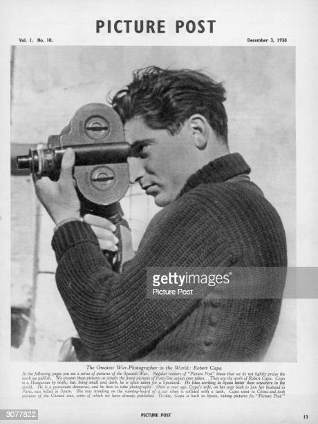A portrait of Hungarianborn photojournalist Robert Capa used to introduce an article featuring his pictures of the Spanish Civil War in Picture Post...