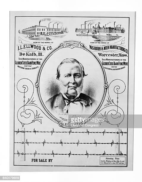 A portrait of inventor Joseph Farwell Glidden is at the center of an advertisement for Glidden Steel Barb Fence Wire Glidden a farmer invented a...