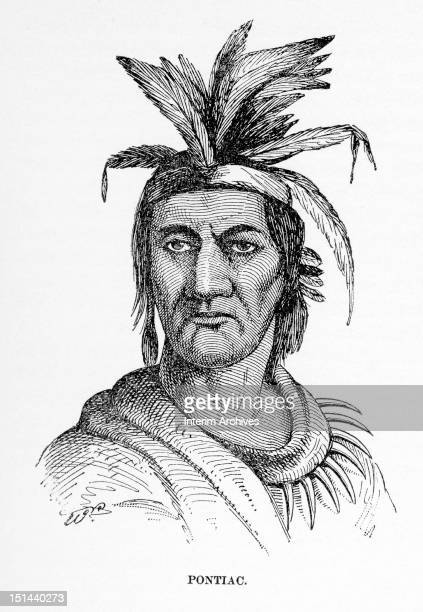 Portrait of Native American chief Pontiac of the Ottawa tribe mid eighteenth century He was a leader of a federation of Native Americans and allied...