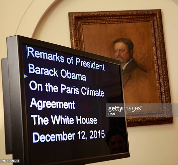 A portrait of President Theodore Roosevelt behind the teleprompter before US President Barack Obama makes a statement on the climate agreement in the...