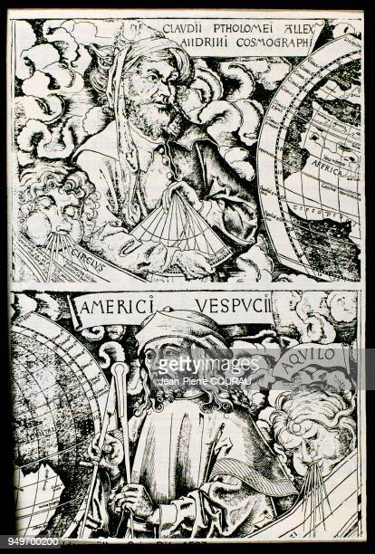 Portraits of Claude PTOLEMY and Amerigo VESPUCCI in front of a globe taken from the COSMOGRAPHIAE INTRODUCTIO printed at Saint Dié in 1507 The...