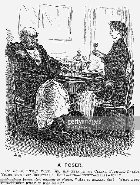 'A Poser' 1866 'Mr Brown remarks That Wine Sir Has been in my cellar FourandTwenty years come last Christmas FourandTwenty yearsSir Mr Green replies...