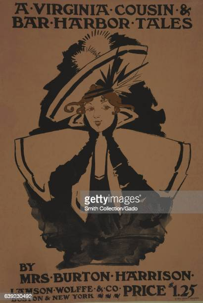 Poster advertisement for a book titled A Virginia Cousin and Bar Harbor Tales by Mrs Burton Harrison which displays a woman wearing an elaborate hat...