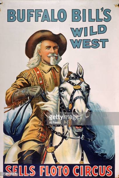 Poster advertises Buffalo Bill's West West show part of the Sells Floto Circus with a painting on Buffalo Bill himself born William Frederick Cody...