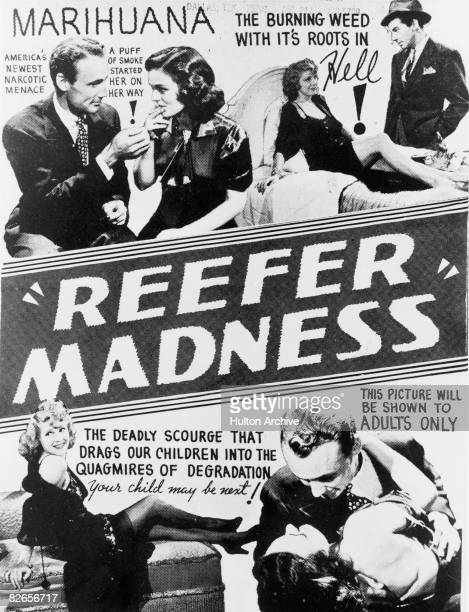 A poster advertising 'Reefer Madness' an antidrugs exploitation film dealing with the pitfalls of marijuana smoking directed by Louis J Gasnier 1936