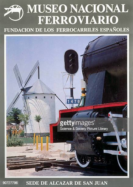 Poster advertising the Museo Nacional Ferroviario and the Fundacion de los Ferrocarriles Espanoles The museum is at Alcazar de San Juan in the...