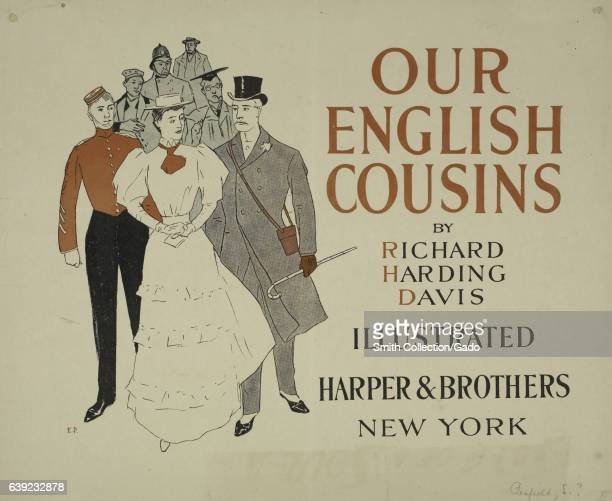 Poster advertising the novel 'Our English Cousins' by Richard Harving Davis 1903 From the New York Public Library