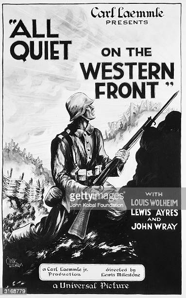 A poster advertising the Universal Pictures film 'All Quiet on the Western front' directed by Lewis Milestone