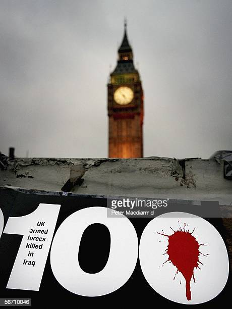 A poster displaying the number of British servicemen killed in Iraq is seen in Parliament Square on January 31 2006 in London Antiwar group Stop the...