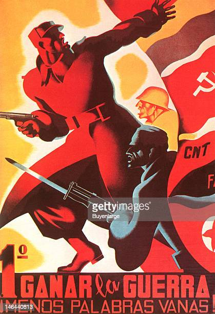 Poster entitled '1 Ganar la Guerra Menos Palabras Vanas' Spain 1937 Communist and Republicans in the attack as soldiers