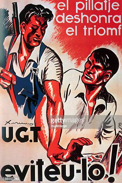 Poster entitled 'El Pillatje Deshonra el Triomf - Eviteu-lo!' , Spain, 1937. A man with rifles warns another worker not to steal.
