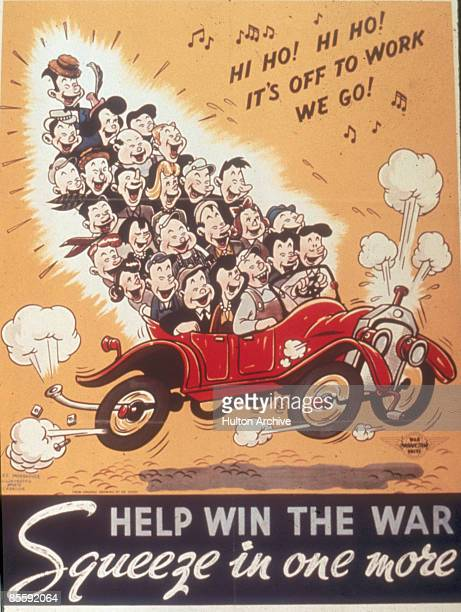 Poster entitled 'Help Win the War Squeeze in One More' depicts a 26 people stacked in an opentop car as they sing 'Hi ho Hi ho It's Off to Work We...