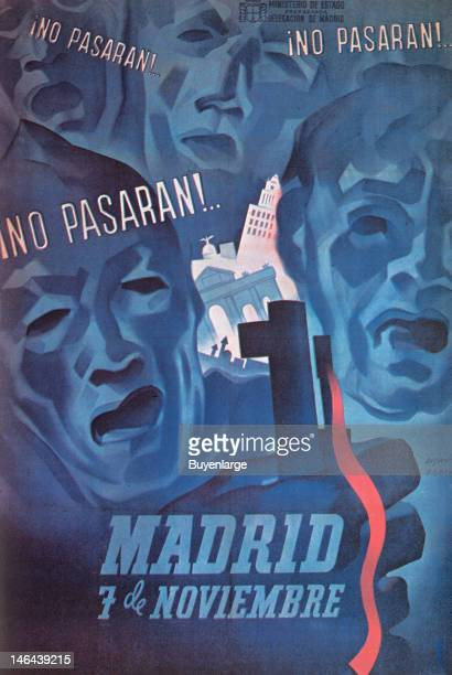 Poster entitled 'No Pasaran Madrid 7 de Noviembre' Spain 1937 It was also used during the Spanish Civil War this time at the Siege of Madrid by...
