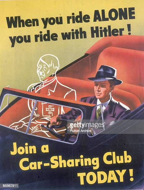 Poster entitled 'When You Ride Alone You Ride With Hitler' depicts a welldressed man as he drives an opentop car with the spectral form of Nazi...