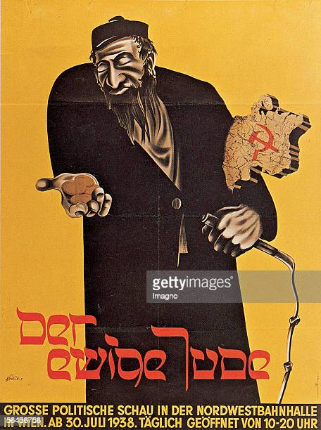 Poster Exhibition 'Der ewige Jude' in the Nordwestbahnhalle Vienna Austria Coloured lithography 1938 [Plakat zur Ausstellung 'Der Ewige Jude' Grosse...