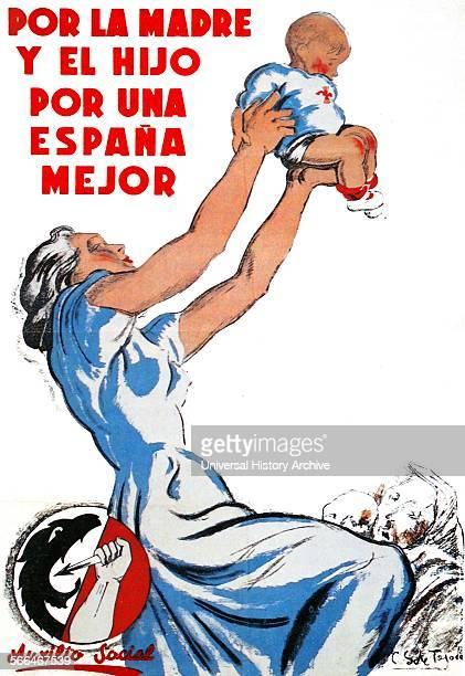 Poster extolling the role of women as mothers during Spanish Civil War By Saenz de Tejada Nationalist artist 1938