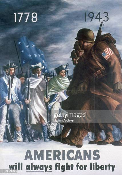 Poster features an illustration that compares soldiers in the American Revolutionary War to those in World War II accompanied by the text 'Americans...