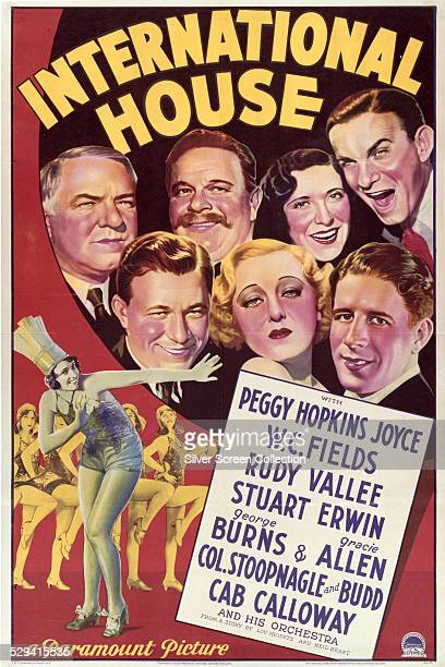 A poster for A Edward Sutherland's 1933 comedy film 'International House' The film features WC Fields Bela Lugosi George Burns and Cab Calloway among...