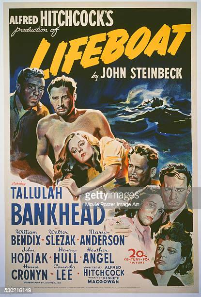 A poster for Alfred Hitchcock's 1944 thriller 'Lifeboat' starring Tallulah Bankhead John Hodiak Walter Slezak William Bendix Mary Anderson Henry Hull...
