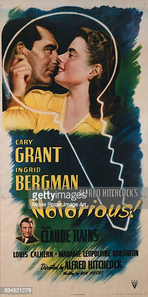 A US poster for Alfred Hitchcock's 1946 spy thriller 'Notorious' starring Cary Grant Ingrid Bergman and Claude Rains