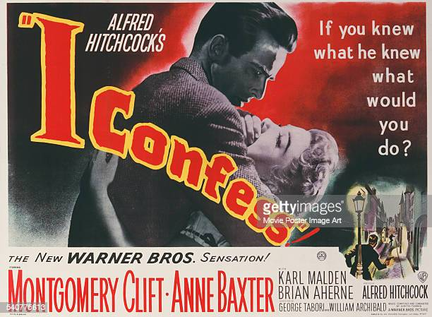 A poster for Alfred Hitchcock's 1953 crime film 'I Confess' starring Montgomery Clift and Anne Baxter