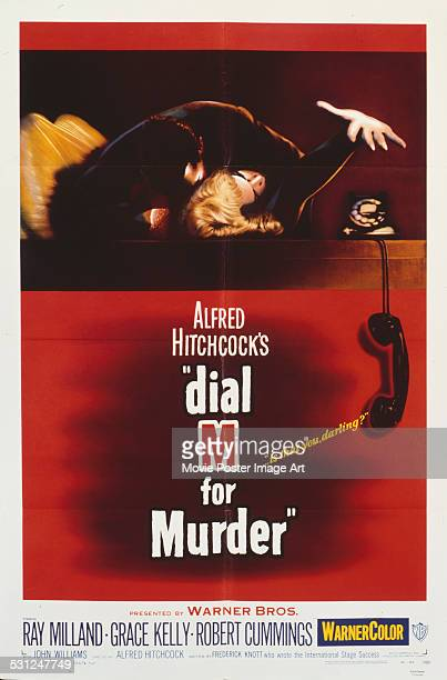 A poster for Alfred Hitchcock's 1954 crime film 'Dial M for Murder' starring Grace Kelly