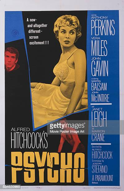 A US poster for Alfred Hitchcock's 1960 thriller 'Psycho' starring Anthony Perkins Janet Leigh and John Gavin