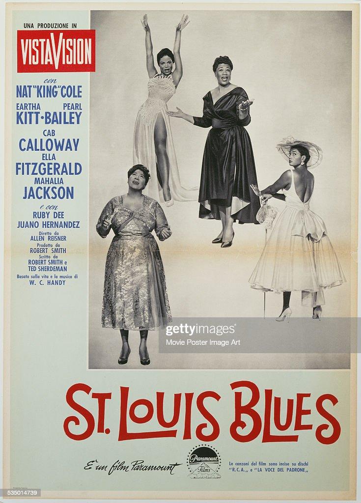 A poster for Allen Reisner's 1958 biopic 'St. Louis Blues' starring Mahalia Jackson, Ella Fitzgerald, Eartha Kitt, and Pearl Bailey.