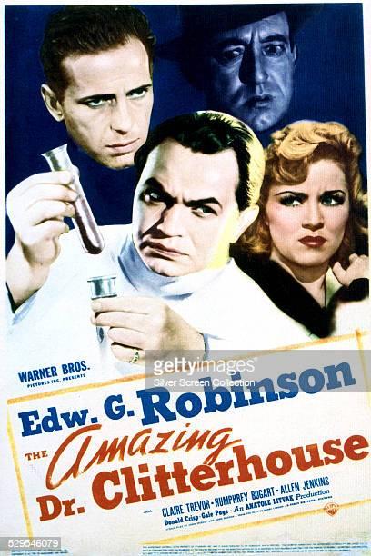 A poster for Anatole Litvak's 1938 crime film 'The Amazing Dr Clitterhouse' featuring Humphrey Bogart Edward G Robinson Donald Crisp and Claire Trevor