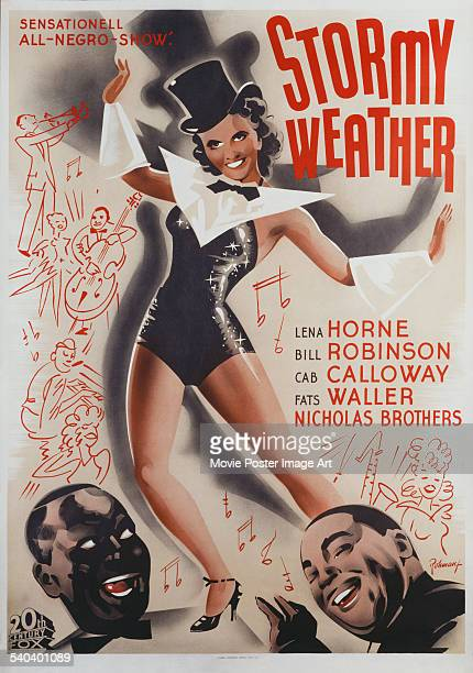 A poster for Andrew L Stone's 1943 musical 'Stormy Weather' starring Lena Horne