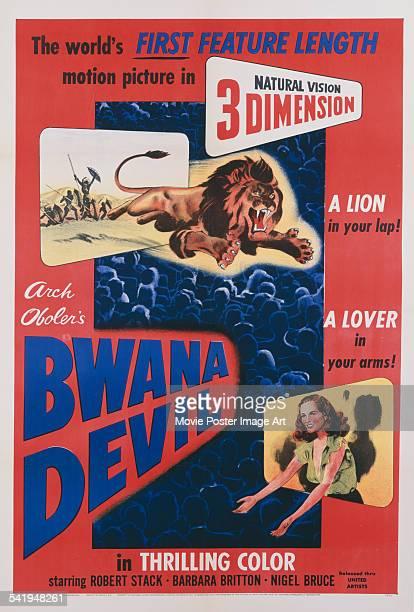 A poster for Arch Oboler's 1952 adventure film 'Bwana Devil' starring Barbara Britton