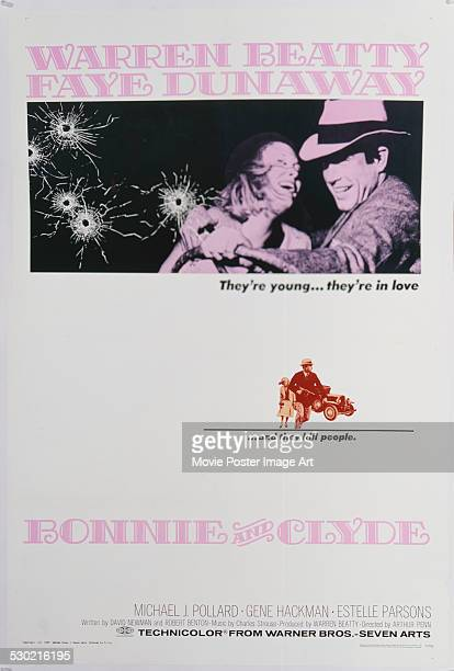 A poster for Arthur Penn's 1967 biopic 'Bonnie and Clyde' starring Warren Beatty and Faye Dunaway