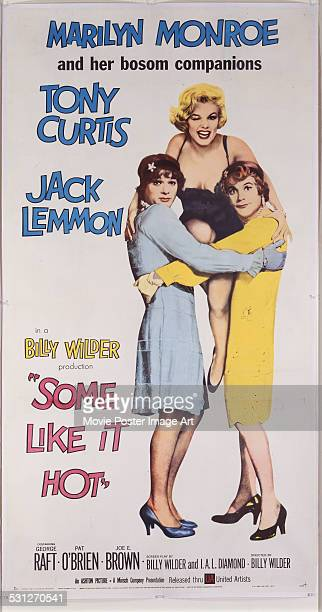 A poster for Billy Wilder's 1959 comedy 'Some Like It Hot' starring Marilyn Monroe Tony Curtis and Jack Lemmon