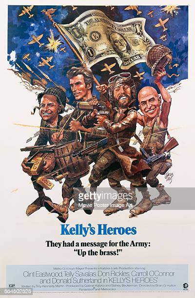 A poster for Brian G Hutton's 1970 action film 'Kelly's Heroes' starring Clint Eastwood Telly Savalas Don Rickles and Donald Sutherland