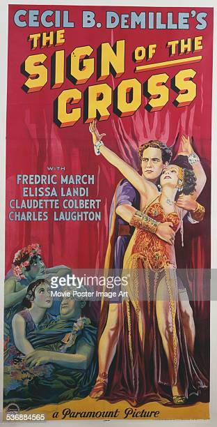A poster for Cecil B DeMille 's 1932 drama 'The Sign of the Cross' starring Fredric March and Claudette Colbert