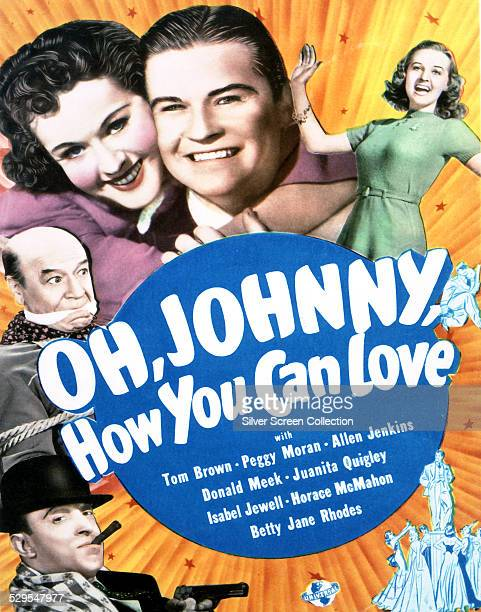 A poster for Charles Lamont's 1940 musical comedy 'Oh Johnny How You Can Love' featuring Allen Jenkins Donald Meek Peggy Moran Tom Brown and Betty...