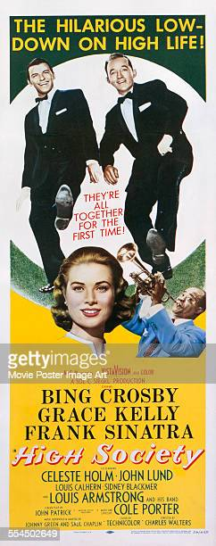 A poster for Charles Walters' 1956 comedy 'High Society' starring Bing Crosby Grace Kelly Frank Sinatra and Louis Armstrong