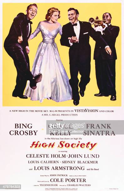 A poster for Charles Walters' 1956 musical comedy film 'High Society' starring Bing Crosby Grace Kelly Frank Sinatra and Louis Armstrong