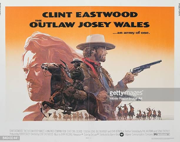 A poster for Clint Eastwood's 1976 western 'The Outlaw Josey Wales' Eastwood directed and starred in the film