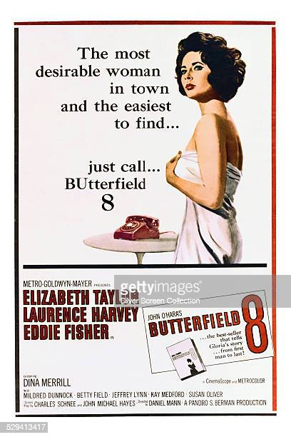 A poster for Daniel Mann's 1960 drama 'BUtterfield 8' starring Elizabeth Taylor